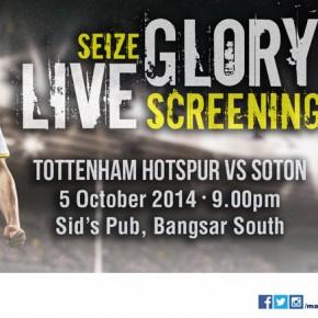 Live Screening - Spurs vs Southampton